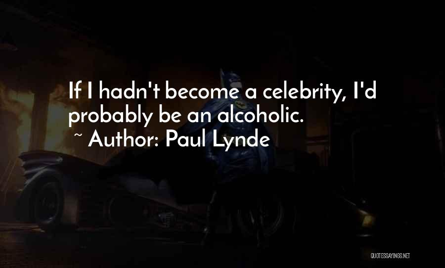 Paul Lynde Quotes 560133