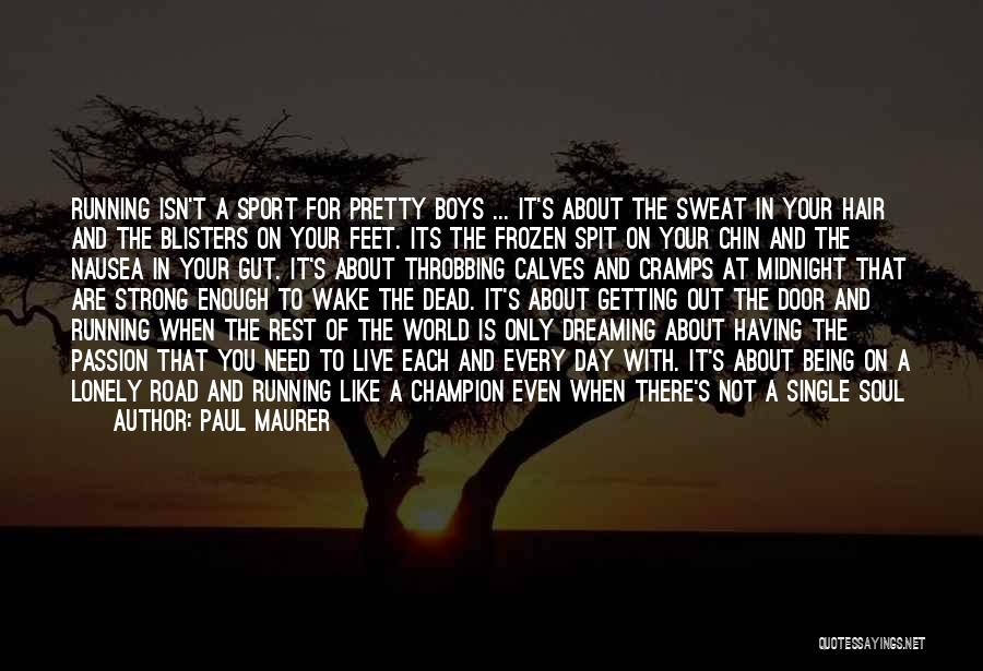 Paul Maurer Quotes 855086