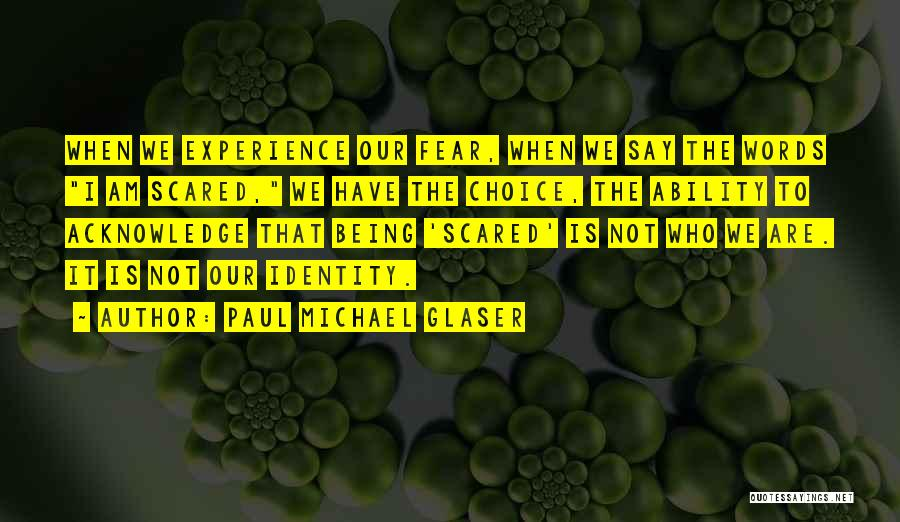 Paul Michael Glaser Quotes 391553