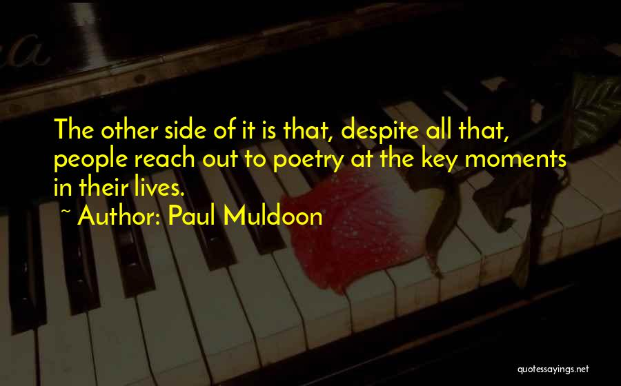 Paul Muldoon Quotes 1384769