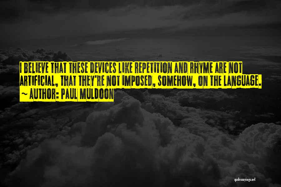 Paul Muldoon Quotes 1639757