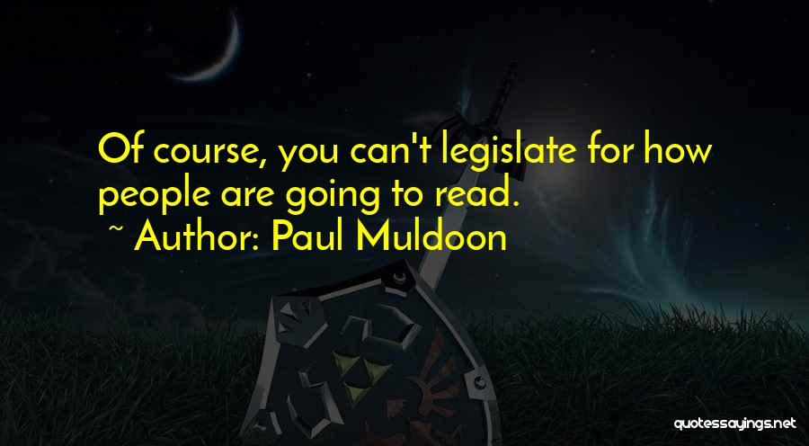 Paul Muldoon Quotes 1674585