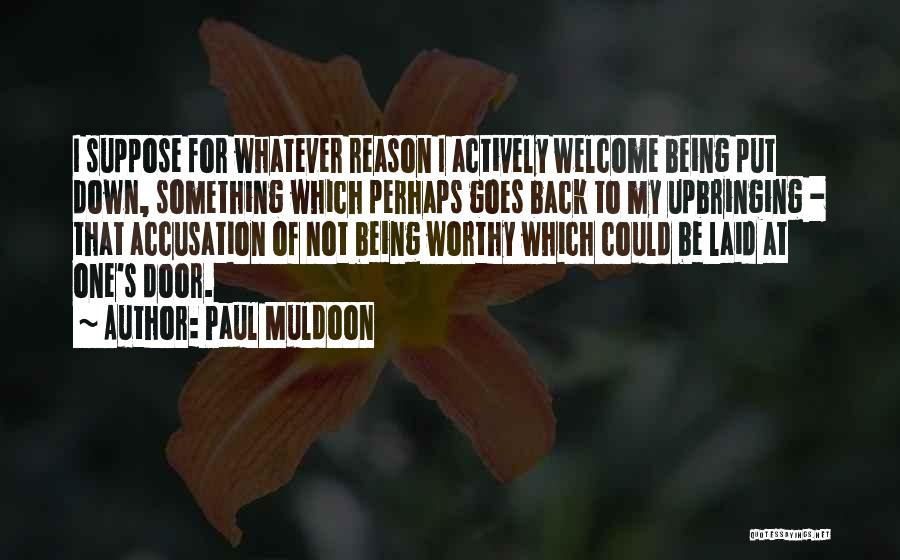 Paul Muldoon Quotes 1692754