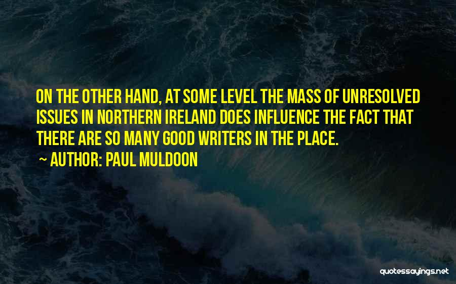 Paul Muldoon Quotes 1846125