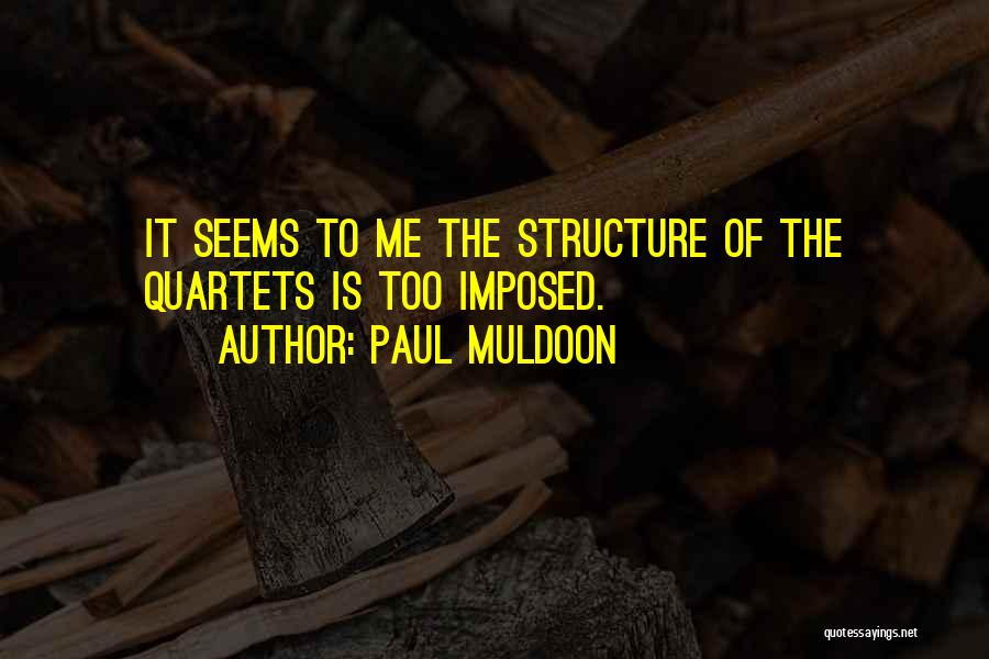 Paul Muldoon Quotes 1949201