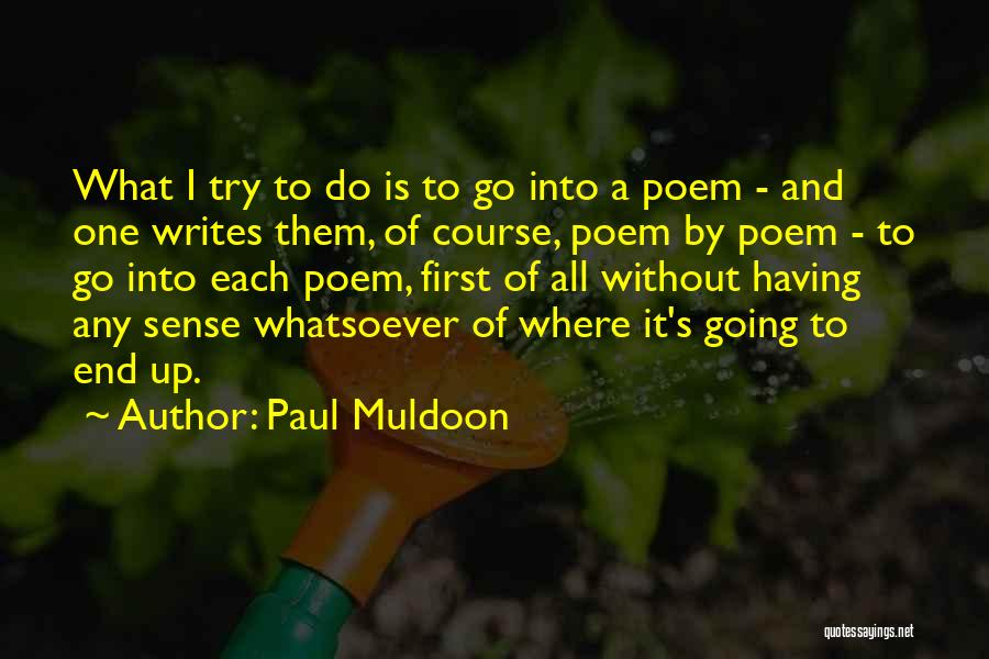 Paul Muldoon Quotes 1953123