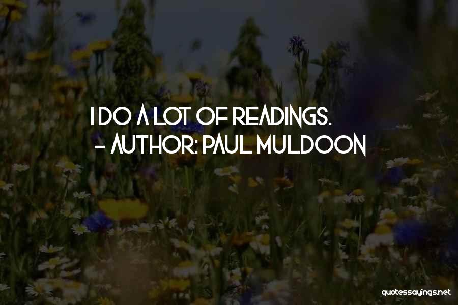 Paul Muldoon Quotes 1972622