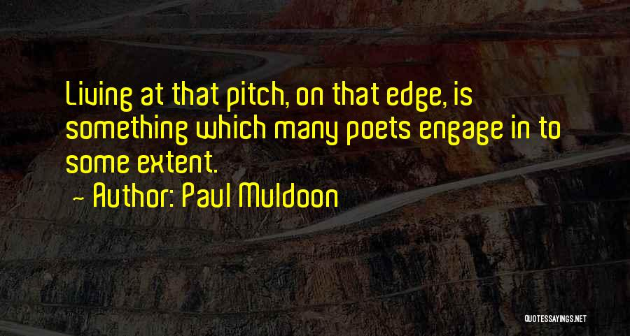Paul Muldoon Quotes 1984911