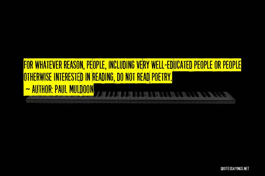 Paul Muldoon Quotes 2125747