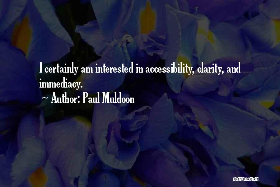 Paul Muldoon Quotes 619658