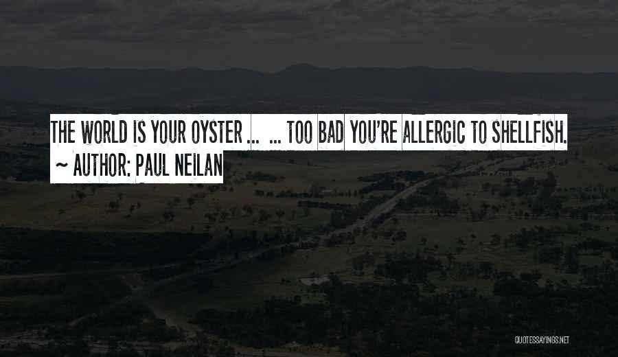 Paul Neilan Quotes 1713023