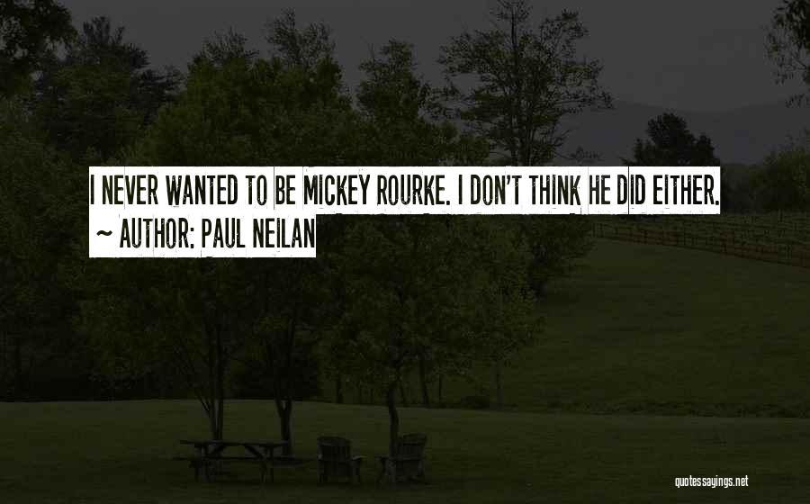 Paul Neilan Quotes 1727235