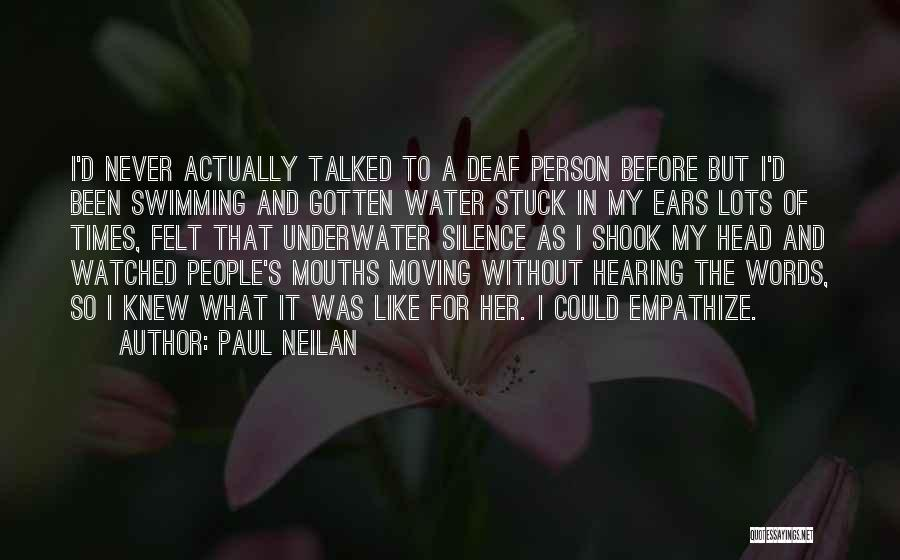 Paul Neilan Quotes 1813255