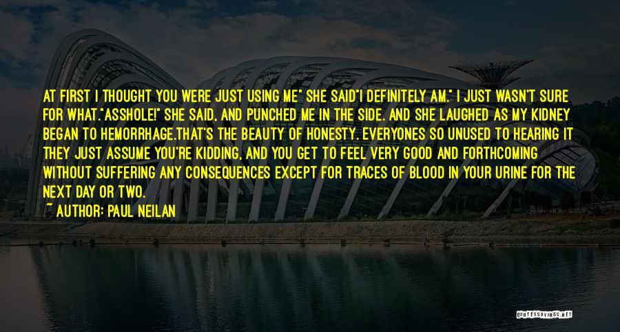Paul Neilan Quotes 1862606