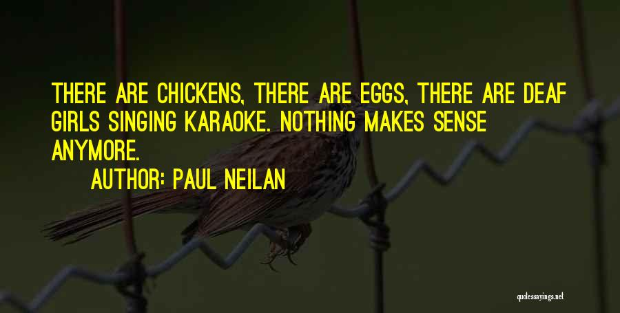 Paul Neilan Quotes 1981554