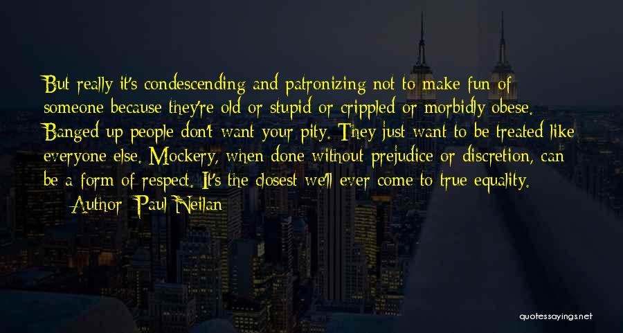 Paul Neilan Quotes 2022666