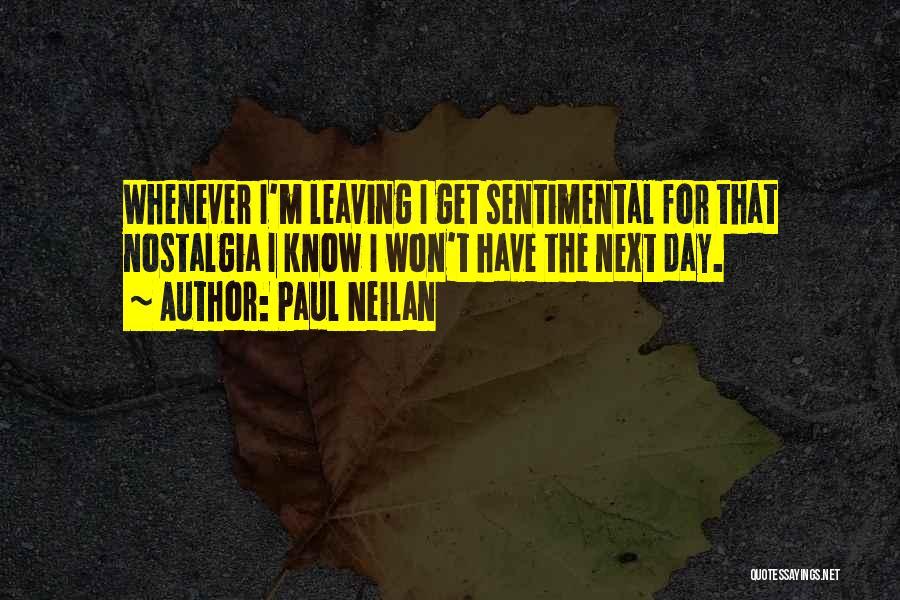 Paul Neilan Quotes 2200130
