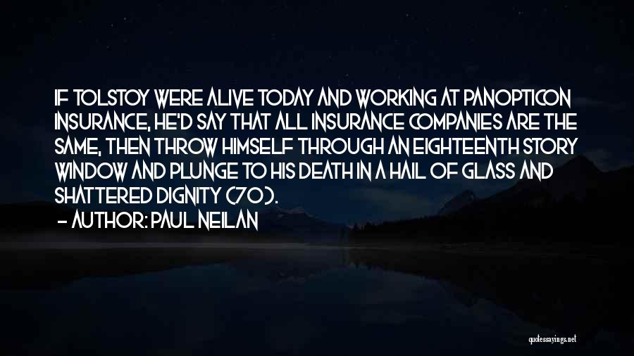 Paul Neilan Quotes 291105