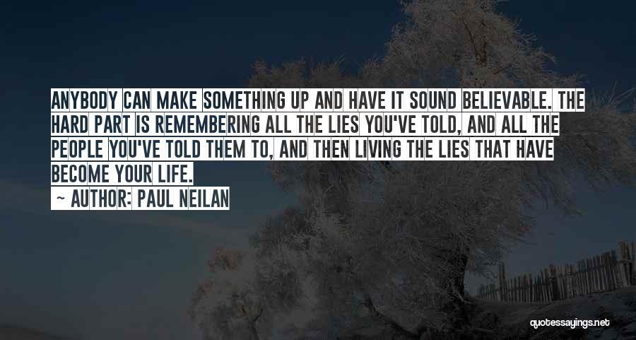 Paul Neilan Quotes 295445