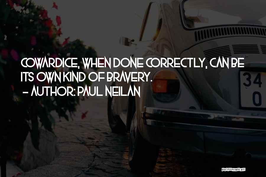 Paul Neilan Quotes 430297
