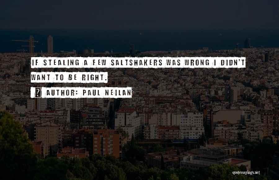 Paul Neilan Quotes 684363