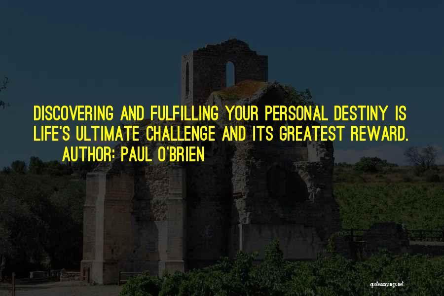 Paul O'Brien Quotes 1008715