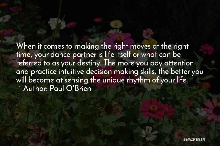 Paul O'Brien Quotes 289072