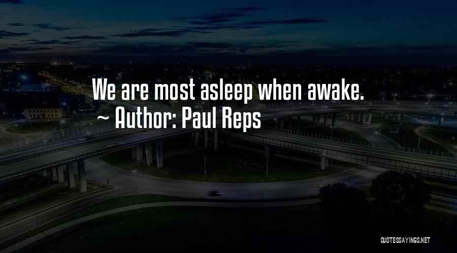 Paul Reps Quotes 1043419