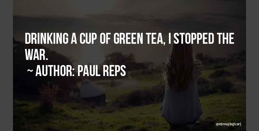Paul Reps Quotes 1972179