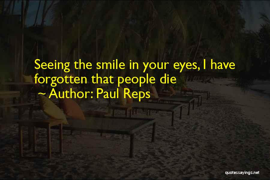 Paul Reps Quotes 2129276