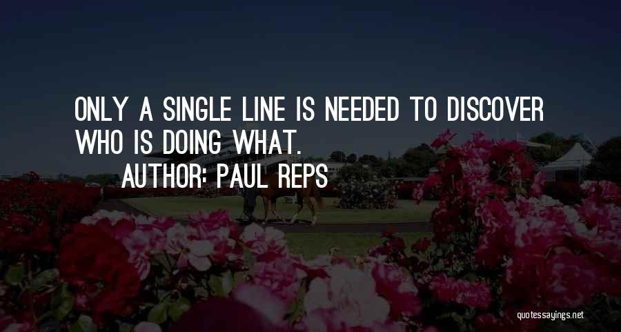Paul Reps Quotes 518807