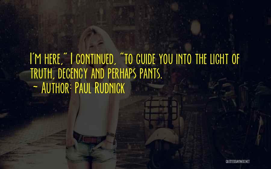 Paul Rudnick Quotes 1009675