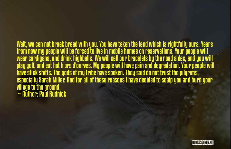 Paul Rudnick Quotes 211387
