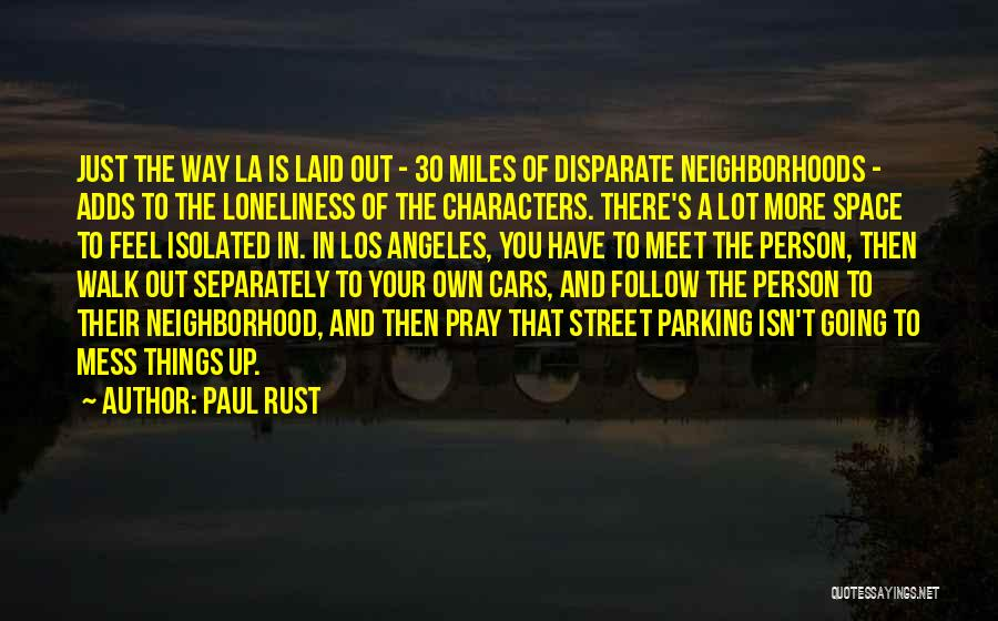 Paul Rust Quotes 1535979