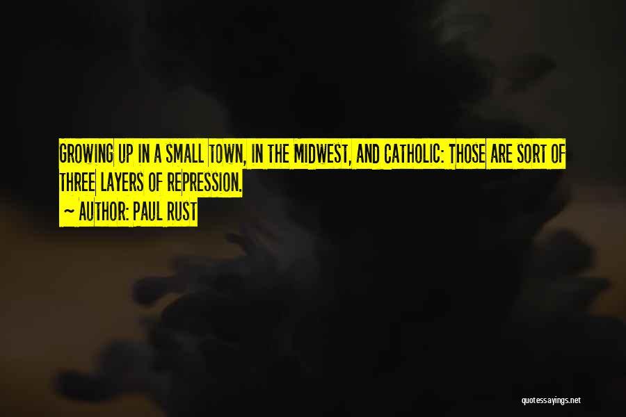 Paul Rust Quotes 600965