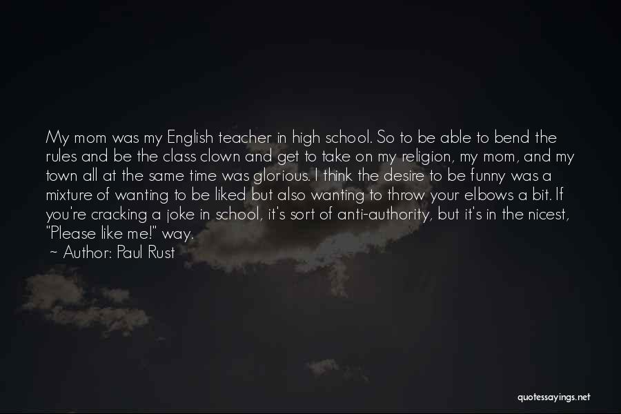 Paul Rust Quotes 926842