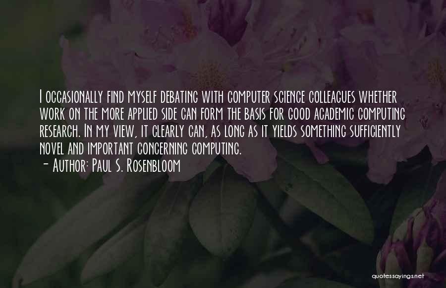 Paul S. Rosenbloom Quotes 1878707