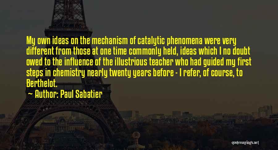 Paul Sabatier Quotes 2088034