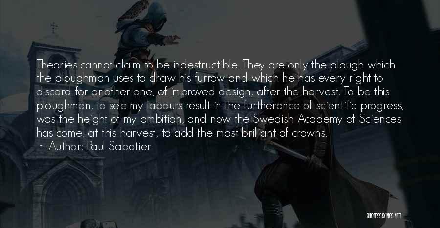 Paul Sabatier Quotes 659193
