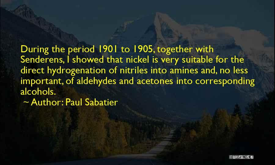 Paul Sabatier Quotes 684590