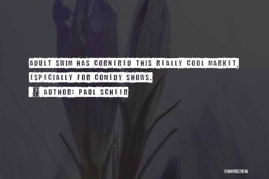 Paul Scheer Quotes 1633276