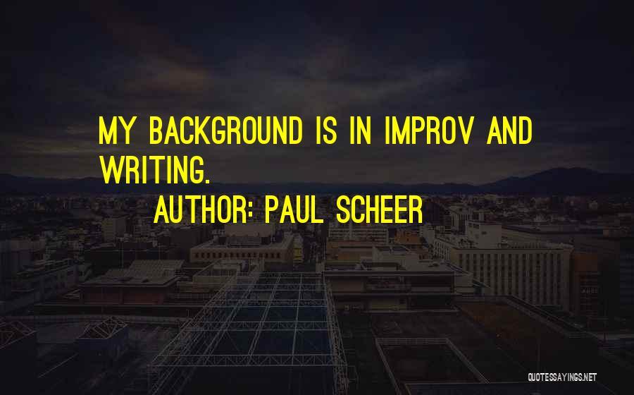 Paul Scheer Quotes 2008403