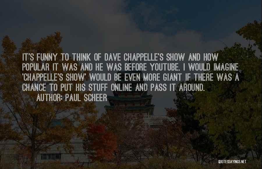 Paul Scheer Quotes 2071778