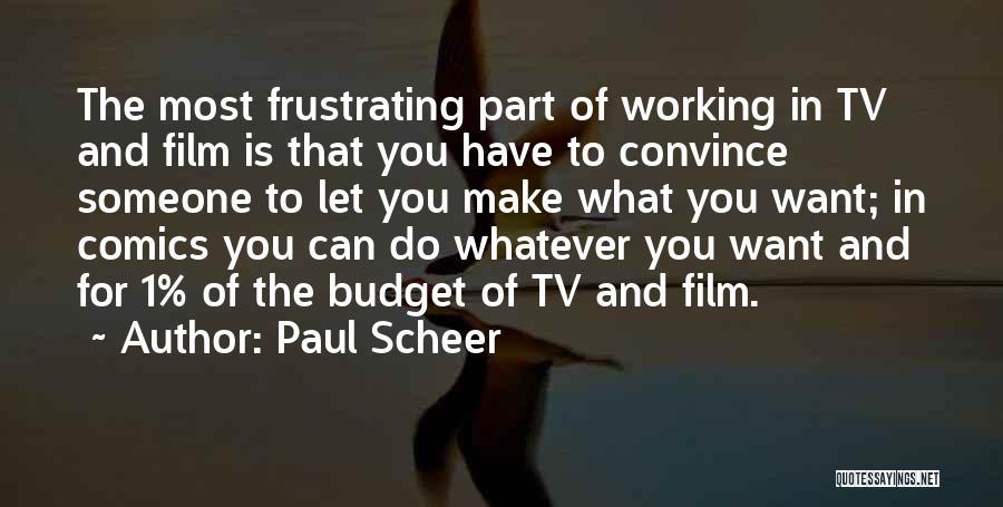 Paul Scheer Quotes 447160