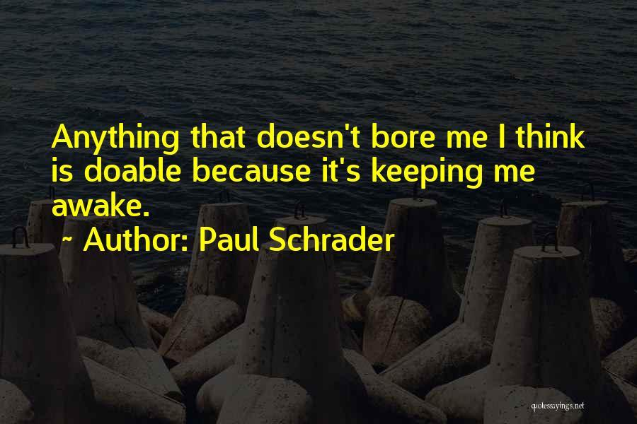 Paul Schrader Quotes 1013036