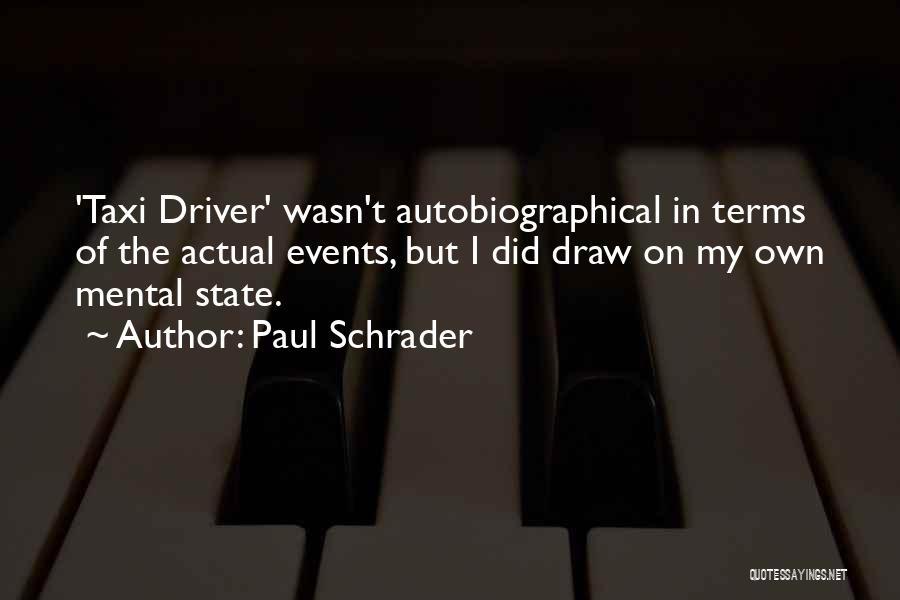 Paul Schrader Quotes 1018449