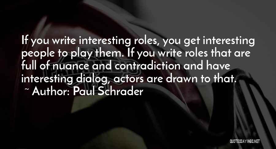 Paul Schrader Quotes 1091213