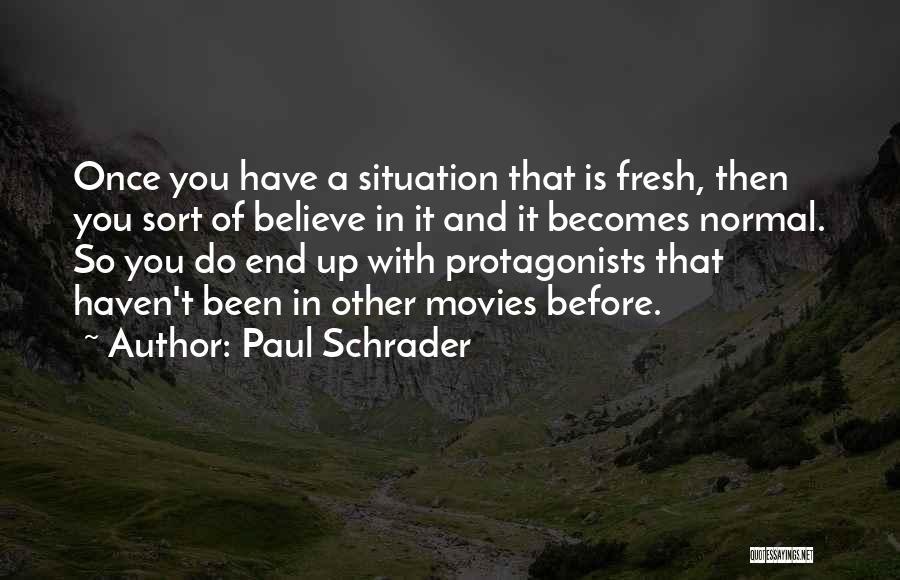 Paul Schrader Quotes 1411975