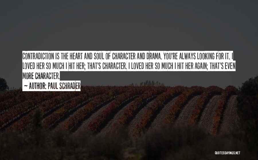 Paul Schrader Quotes 1489285