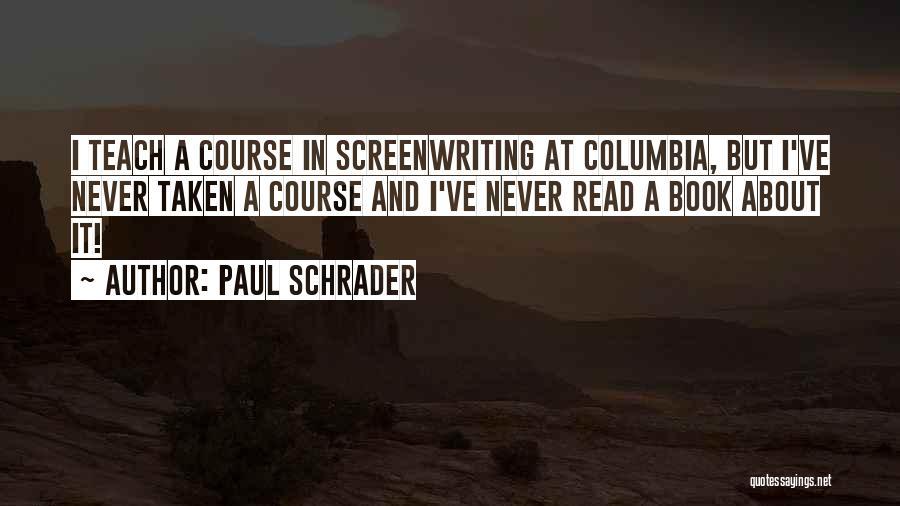 Paul Schrader Quotes 1498569